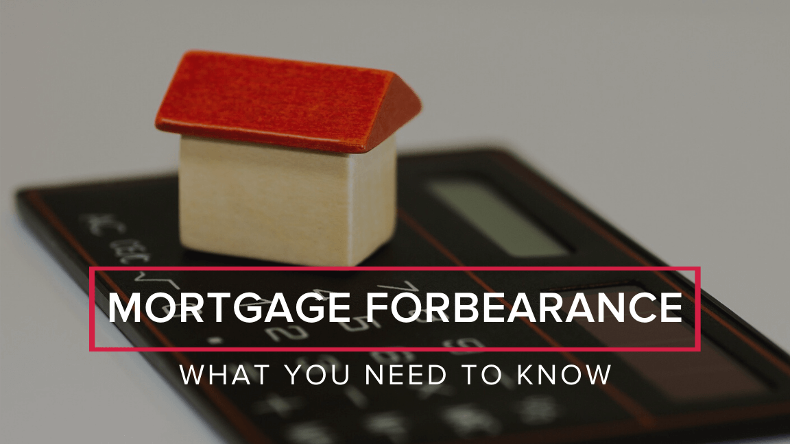 How Forbearance Impacts Mortgage Loans